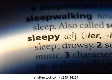 sleepy word in a dictionary. sleepy concept.