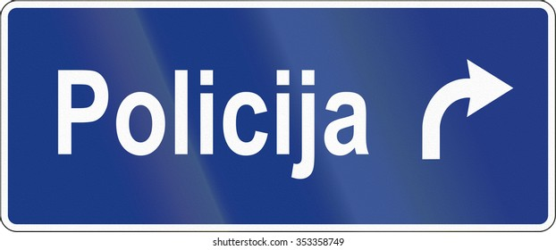 Slovenian road sign - Police station direction.
