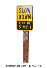 Slow down speed limit 5MPH isolated on white background