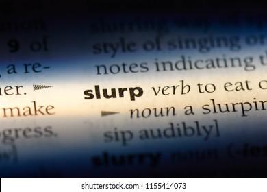 slurp word in a dictionary. slurp concept.
