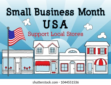 Small Business Month, May, USA, Support local stores, neighborhood shops and community entrepreneurs. Illustration of downtown main street, American flag with blue ray background.