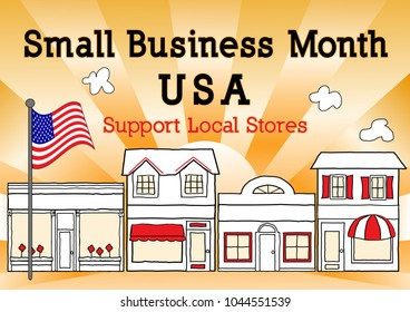 Small Business Month, May, USA, Support local stores, neighborhood shops and community entrepreneurs. Illustration of downtown main street, American flag with gold ray background.