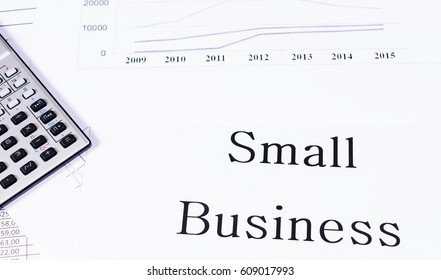 """Small business"""" on the charts and calculator"""