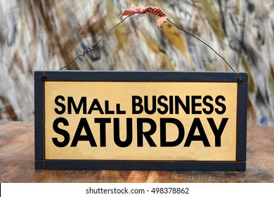 Small Business Saturday Sign on Wood Frame