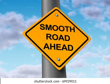 smooth road ahead good times recovery yellow street sign
