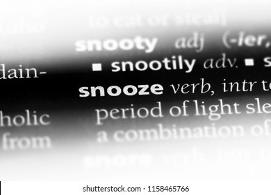 snooze word in a dictionary. snooze concept.