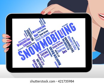 Snowmobiling Word Indicating Winter Sport And Sled