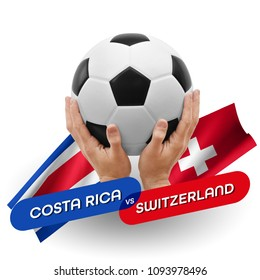 Soccer competition, national teams Costa Rica vs Switzerland