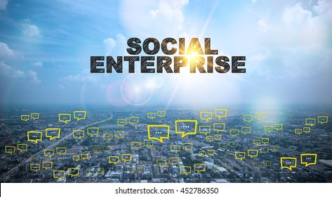 SOCIAL ENTERPRISE text on city and sky background with bubble chat ,business analysis and strategy as concept