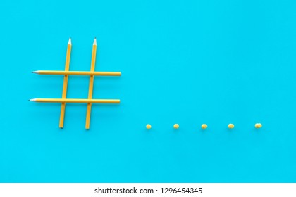 Social media and creativity concepts with Hashtag sign made of pencil.digital marketing images.power of conversation.