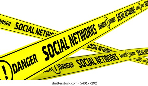 "Social networks. Danger. Yellow warning tapes. Yellow warning tapes with inscription ""SOCIAL NETWORKS. DANGER"". Isolated. 3D Illustration"