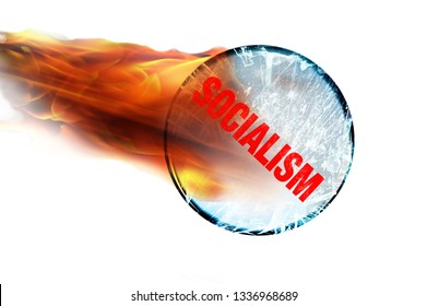 Socialism's crystal ball on fire and cracked.