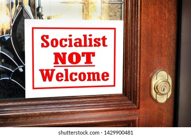 Socialist not welcome in my home.