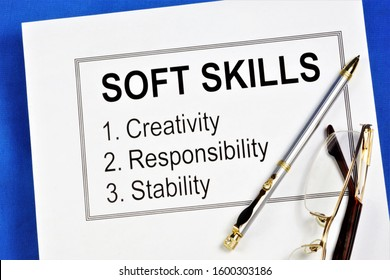 Soft skills are personal and not professional qualities that are important for a successful career, additional knowledge and skills: creativity, responsibility, sustainability.