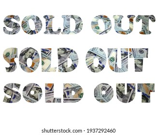 Sold out inscription text on white. Real dollars. Isolated png