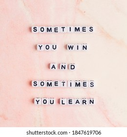 Sometimes you win and sometimes you learn letter beads word typography - Shutterstock ID 1847619706