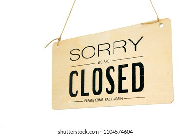 Sorry we're closed hanging sign isolated on white.