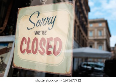 SORRY WE'RE CLOSED shop window door notice board,abandoned shutdown cafe restaurant supermarket out of business,Coronavirus COVID-19 virus disease isolation quarantine,lockdown measure info concept,US