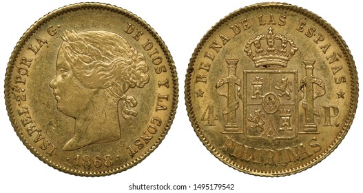 Spanish Philippines golden coin 4 four pesos 1868, head of Queen Isabel II left, crowned shield with lion and tower flanked by pillars twinned with ribbons,