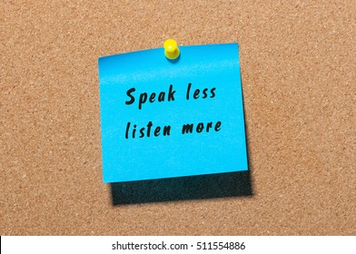 Speak Less Listen More sticker pinned at notice board background