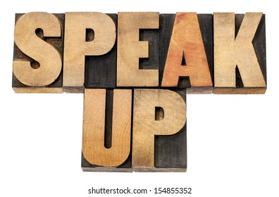 speak up - motivation concept - isolated text in letterpress wood type
