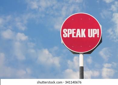 Speak Up Sign