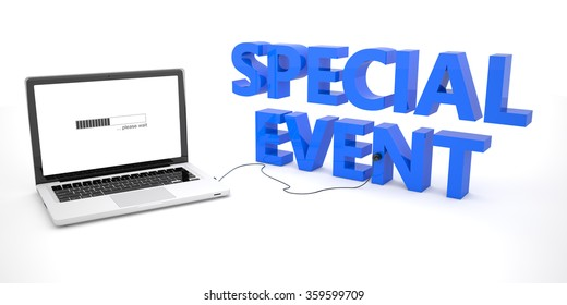 Special Event - laptop notebook computer connected to a word on white background. 3d render illustration.