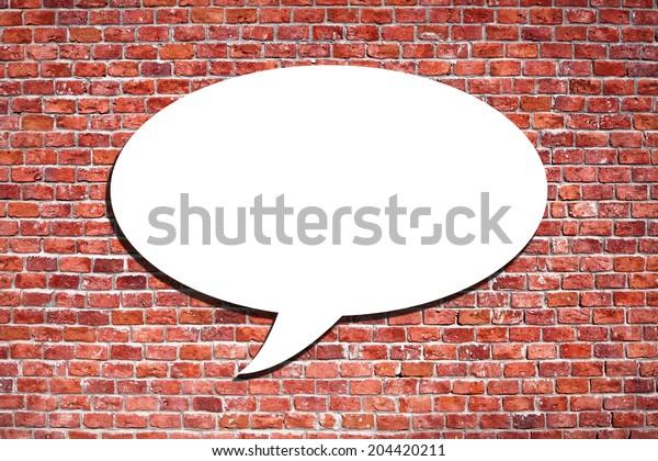 Speech Bubble on the brick wall
