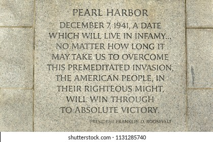 Speech President Franklin Roosevelt made after Japanese attack on Pearl Harbor, an inscription on the wall of the World War II Memorial on the National Mall in Washington, D.C.