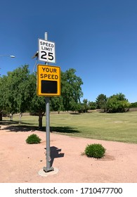 Speed limit 25 with Blank Your Speed sign