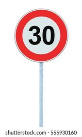 Speed Limit Zone Warning Road Sign, Isolated Prohibitive 30 Km Kilometre Thirty Kilometer Maximum Traffic Limitation Order, Red Circle, Large Detailed Closeup