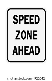 Speed zone ahead sign isolated on a white background