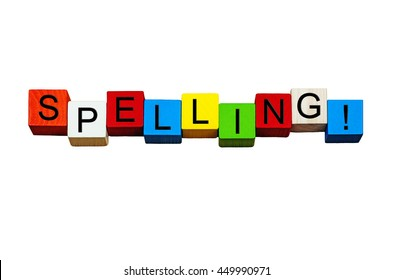 Spelling - education & teaching series / design / words / signs - for good word spell, spelling tests, spelling bee, and English language lessons - in bold letters, isolated on white background.