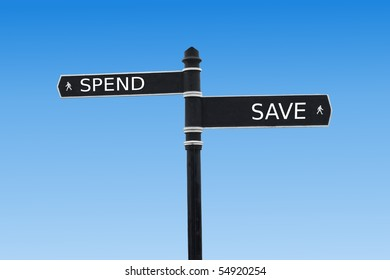 Spend or Save Sign