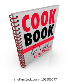 A spiral bound book with the title Cookbook or Cook Book and subtitle Let's Get Cooking to give you recipes and baking ideas for making the perfect meal