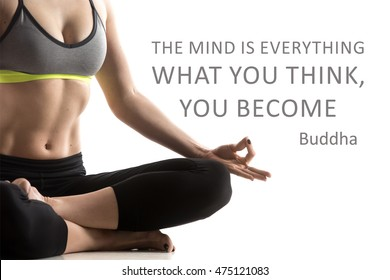 """Sporty fit beautiful young woman in sportswear bra and black pants working out, meditating. Studio close-up shot. Motivational text """"The mind is everything, what you think, you become"""". Buddha"""