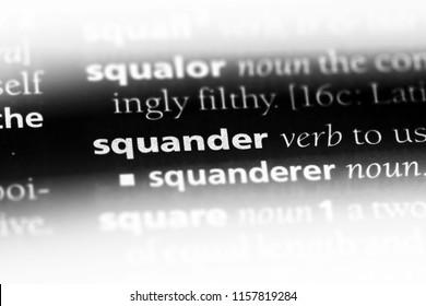 Imágenes, fotos de stock y vectores sobre Squander