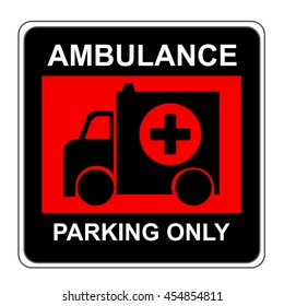 The Square Black and Red Ambulance Parking Only Sign Isolated on White Background