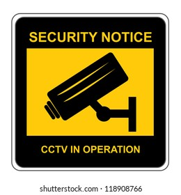 The Square Black and Yellow Security Notice CCTV In Operation Sign Isolated on White Background