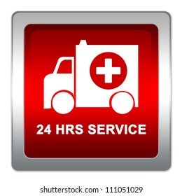 The Square Red Glossy Style 24 HRS Service Sign Plate With Ambulance Car and Cross Sign Inside Isolate on White Background