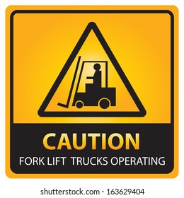 Square yellow and black caution with fork lift trucks operating text and sign isolated.JPG