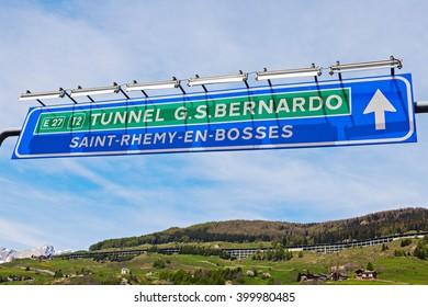 St Bernard Tunnel sign. San Bernardino, Aosta Valley, Italy.