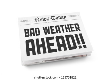 "A stack of newspapers with headline sign ""Bad Weather Ahead"". Isolated on white."