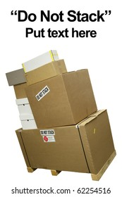 """Stacked boxes with stickers saying """"do not stack"""""""