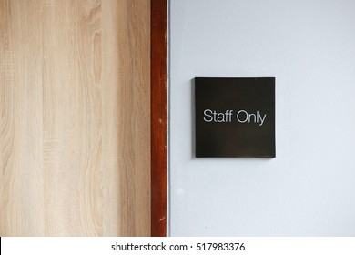 Staff Only Room