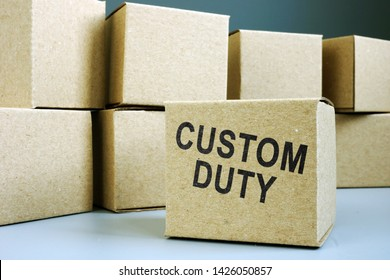 Stamp Custom duty on the box.