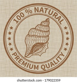Stamp with the sea shell and the text 100% natural, premium quality. Raster version