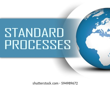 Standard Processes concept with globe on white background