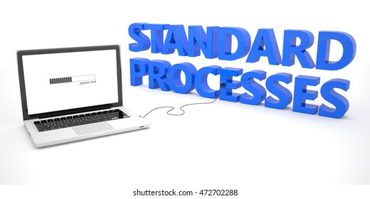 Standard Processes - laptop notebook computer connected to a word on white background. 3d render illustration.