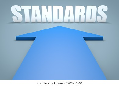 Standards - 3d render concept of blue arrow pointing to text.